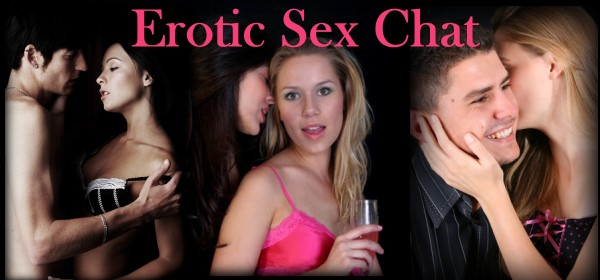 Erotic Sex Chat Girls and Guys